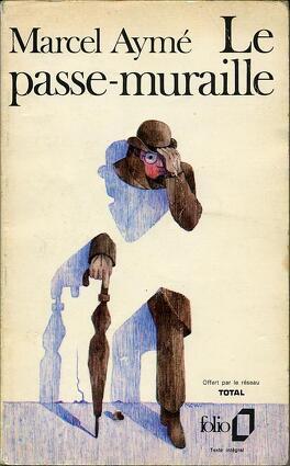 Couverture du livre : Le Passe-muraille