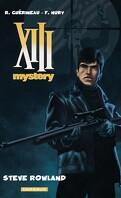 XIII Mystery, Tome 5 : Steve Rowland
