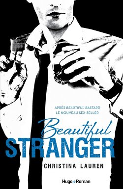 Couverture de Beautiful Bastard, Tome 2 : Beautiful Stranger