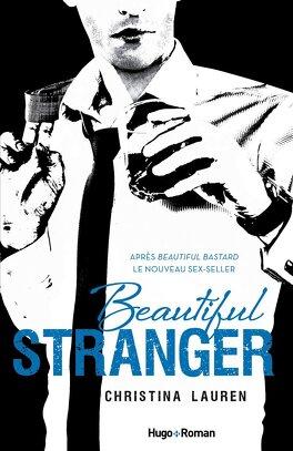 Couverture du livre : Beautiful Bastard, Tome 2 : Beautiful Stranger