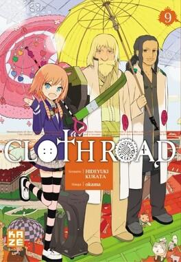 Couverture du livre : Cloth Road, Tome 9