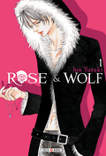 Rose & Wolf, tome 1