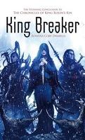King Rolen's Kin, Tome 4 : King Breaker