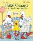 Couverture du livre : Bébé canard et les méchantes lunettes