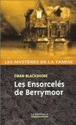 Les Ensorcelés de Berrymoor