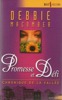Couverture du livre : Chronique de la vallée, tome 3 : Promesse et défi