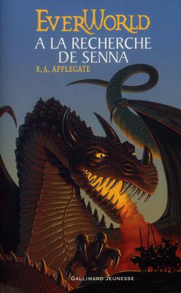 Couverture du livre : Everworld, Intégrale 1 : A la recherche de Senna