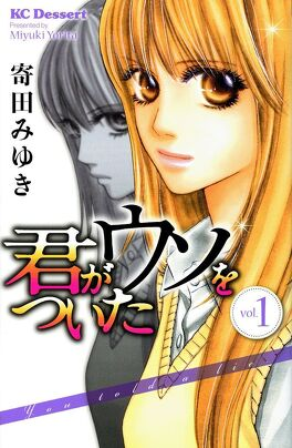 Couverture du livre : Kimi ga Uso wo Tsuita, tome 1