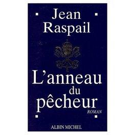 nombreux dans la variété officiel de vente chaude une performance supérieure L'anneau du pêcheur - Livre de Jean Raspail
