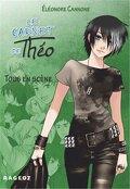 Le carnet de Théo, tome 3 : Tous En Scène