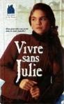 Vivre sans Julie