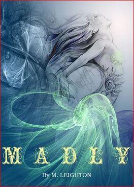Couverture du livre : Madly, Tome 1