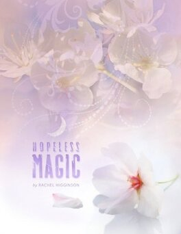 Couverture du livre : Star-Crossed, Tome 2 : Hopeless Magic