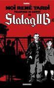 Moi René Tardi prisonnier au Stalag II B, Tome 1