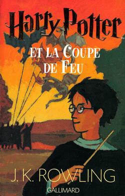 Couverture de Harry Potter, Tome 4 : Harry Potter et la Coupe de feu