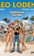 Léo Loden, Tome 22: Tropézienne dum dum