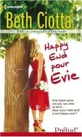 Les Chroniques d'Evie Parish, tome 3 : Happy End pour Evie