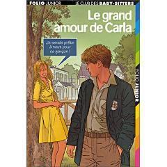 Le Club Des Baby Sitters Tome 37 Le Grand Amour De Carla Livre De Ann M Martin