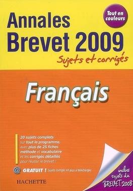 Francais Brevet Annales 2009 Sujets Et Corriges Livre