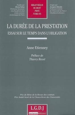 Couverture du livre : La durée de la prestation : essai sur le temps dans l'obligation