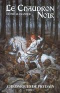 Les chroniques de Prydain : Volume 2, Le chaudron noir
