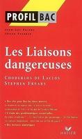 Profil – Choderlos de Laclos et Stephen Frears : Les Liaisons dangereuses