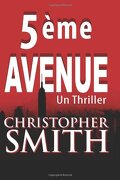 5ème Avenue, Tome 1