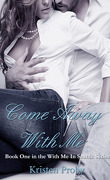 Come With Me (With Me in Seattle #1)