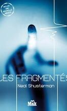 Les Fragmentés, Tome 1 : Les Fragmentés