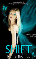 Firstborn, Tome 2 : Shift