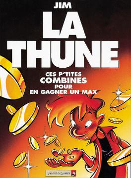Couverture du livre : La Thune