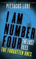 I Am Number Four: The Lost Files: The Forgotten Ones (Lorien Legacies)