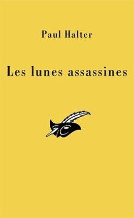 Couverture du livre : Lunes assassines