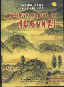 Couverture du livre : Massacre au pont de No Gun Ri
