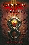 Diablo III : L'Ordre