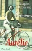 les héritières : Aurélie