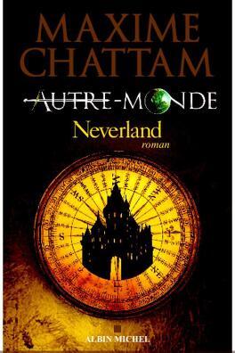Couverture du livre : Autre-Monde, Tome 6 : Neverland