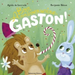 Couverture du livre : Bon anniversaire, Gaston!