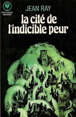 Couverture du livre : La Cité de l'indicible peur