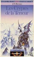 Loup* Ardent, tome 2 : Les Cryptes de la Terreur