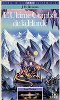 Loup* Ardent, tome 3 : L'Ultime Combat de la Horde