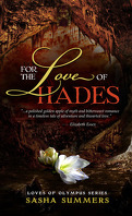 Loves of Olympus, Tome 2 : For the Love of Hades
