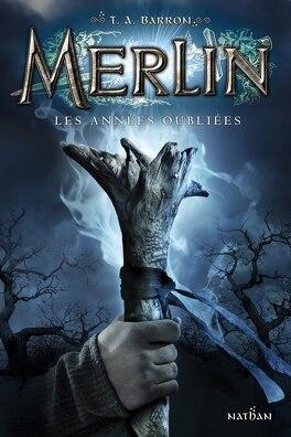 Couverture du livre : Merlin, Tome 1 : Les Années oubliées