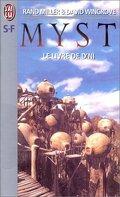 Myst, tome 3 : Le Livre de D'ni