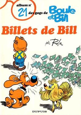 Couverture du livre : Boule et Bill, tome 21 : Billets de Bill