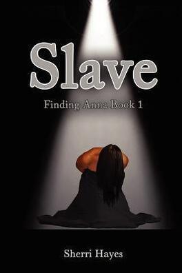 Couverture du livre : Finding Anna, Tome 1 : Slave