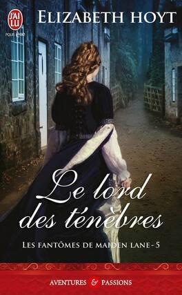 Couverture du livre : Les Fantômes de Maiden Lane, Tome 5 : Le Lord des ténèbres