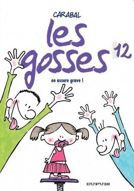 Couverture du livre : Les Gosses, tome 12 : On assure grave !