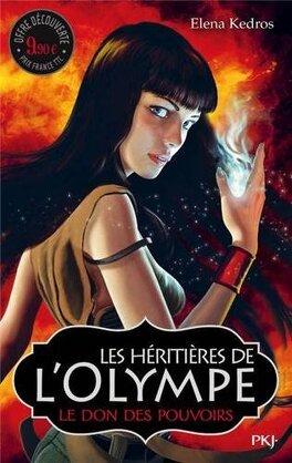 Couverture du livre : Les héritières de l'Olympe, tome 1 : Le cadeau des pouvoirs
