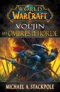 World of Warcraft : Vol'jin - Les ombres de la horde